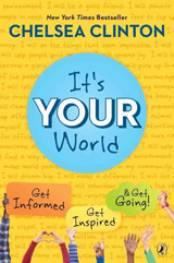 image of Chelsea Clinton's book cover: It's Your World
